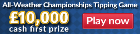 Win £1000 cash in the All-Weather Championships Tipping Game