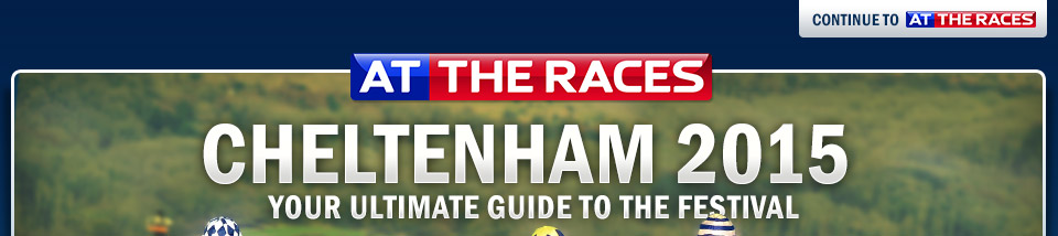 Cheltenham 2015 - Your ultimate guide to the festival